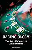 Casino-ology: The Art of Managing Casino Games