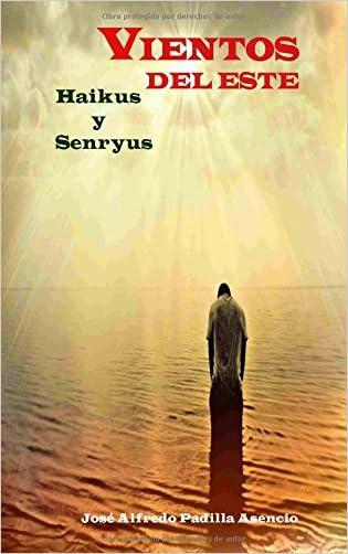 Vientos del Este: Haikus   Senryus y otras japonerias (Spanish Edition)
