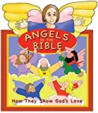 img - for Angels - How They Show God's Love (Flip-The-Flap) book / textbook / text book