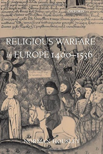 Religious Warfare in Europe 1400-1536