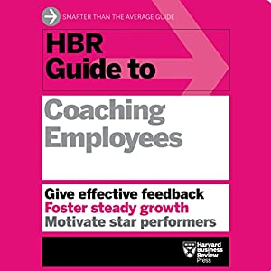 HBR Guide to Coaching Employees Audiobook by  Harvard Business Review Narrated by Jonathan Yen