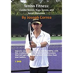 Tennis Fitness: Cardio Tennis, Yoga Tennis, Serve Dynamics