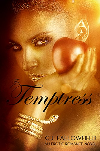 There's just something about a French accent, something that conjures images of romance, sex and passion….  The Temptress by C.J. Fallowfield
