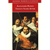 Twenty Years After (Oxford World's Classics)by Alexandre Dumas (p�re)