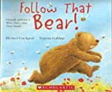 img - for Follow That Bear! book / textbook / text book