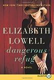 Dangerous Refuge LP: A Novel (0062253603) by Lowell, Elizabeth