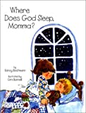 img - for Where Does God Sleep, Momma? by Nancy Bestmann (1997-02-06) book / textbook / text book