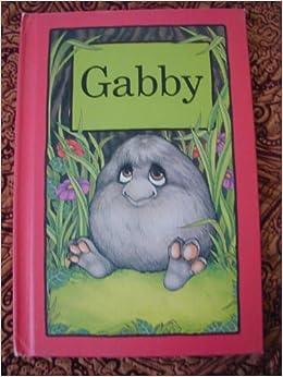 Gabby (Serendipity): Stephen Cosgrove: Amazon.com: Books