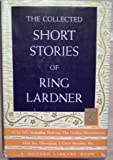 The Collected Short Stories of Ring Lardner (Modern Library Book No. 211)