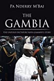 The Gambia: The Untold Dictator Yahya Jammehs Story