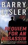 Requiem for an Assassin (0451412575) by Barry Eisler