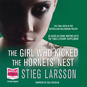 The Girl Who Kicked the Hornet's Nest | [Stieg Larsson]