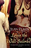 Louis the Well-Beloved (French Revolution) (0099493365) by Plaidy, Jean