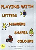 Playing with letters numbers colours shapes