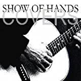 Coversby Show Of Hands