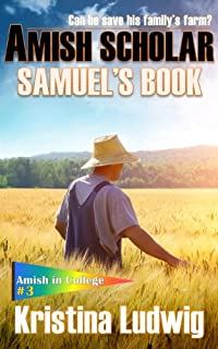 (FREE on 9/4) Amish Scholar: Samuel's Book by Kristina Ludwig - http://eBooksHabit.com