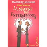 Madonne des enterrements (La)by Madeleine Wickham
