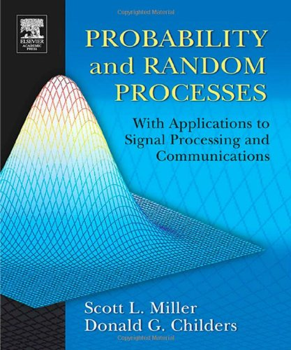 Probability and Random Processes : With Applications to Signal Processing and Communications