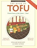 The Book of Tofu: Protein Source of the Future... Now!