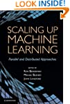 Scaling up Machine Learning: Parallel...