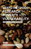 Mixed Methods Research in Poverty and Vulnerability: Sharing Ideas and Learning Lessons