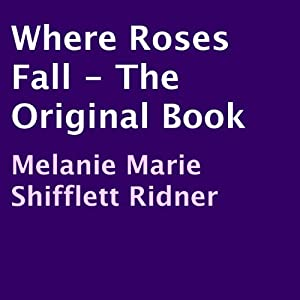 Where Roses Fall Audiobook