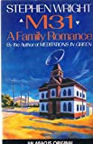 M31: A Family Romance (Abacus Books) (0349100780) by Wright, Stephen