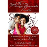 The Marriage Thermometer Principles: A Handbook on Marriage, Love, Intimacy & Friendship ~ Lesia Gregory