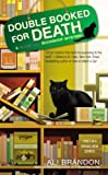 Double Booked for Death (A Black Cat Bookshop Mystery) by Brandon, Ali Complete Numbers Sta Edition [MassMarket(2011/12/6)] by  Ali Brandon in stock, buy online here