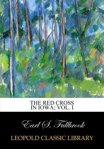 the-red-cross-in-iowa-vol-i