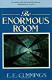 The Enormous Room (The Cummings Typescript Editions)