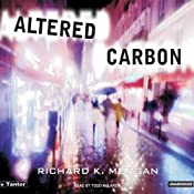Altered Carbon | Richard K. Morgan