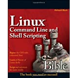 Linux Command Line and Shell Scripting Bibleby Richard Blum