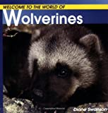 Wolverines (Welcome to the World of.)