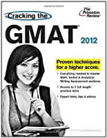 Cracking the GMAT, 2012 Edition Front Cover
