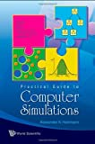 img - for A Practical Guide To Computer Simulation book / textbook / text book