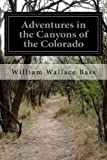 img - for Adventures in the Canyons of the Colorado book / textbook / text book