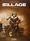 Sillage, tome 3 : Engrenages