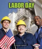 Labor Day (First Step Nonfiction (Paperback))