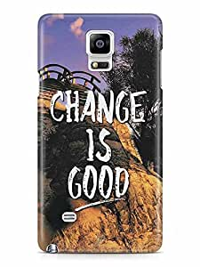 YuBingo Change is Good Designer Mobile Case Back Cover for Samsung Galaxy Note 4