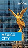 Moon Mexico City (Moon Handbooks)