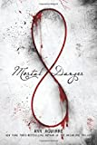 Mortal Danger (The Immortal Game)