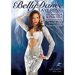 Bellydance Layering Advanced Technique & Practice with Angelique Hanesworth :: Advanced Level belly dance