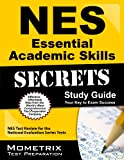 NES Essential Academic Skills Exam Secrets