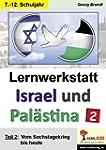 Lernwerkstatt Israel und Pal�stina 2:...