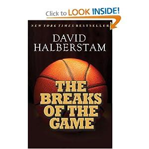 The Breaks of the Game David Halberstam