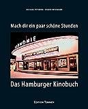 Image de Mach' dir ein paar schöne Stunden: Das Hamburger Kinobuch
