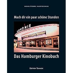 Mach' dir ein paar schöne Stunden: Das Hamburger Kinobuch