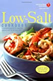 American Heart Association Low-Salt Cookbook, Second Edition: A Complete Guide to Reducing Sodium and Fat in Your Diet