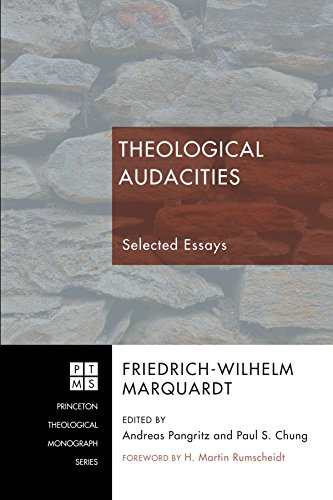 Theological Audacities: Selected Essays (Princeton Theological Monograph)